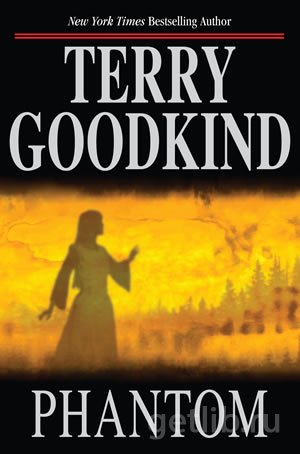Книга Терри Гудкайнд - Десятое Правило Волшебника, или Призрак