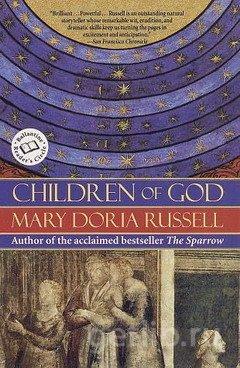 Мэри Д. Расселл - Дети Бога